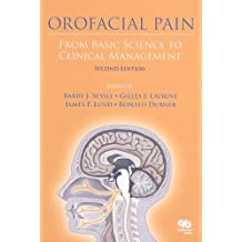 Orofacial Pain From Basic Science to Clinical Management