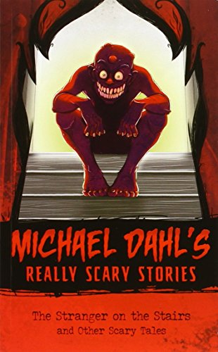 book cover of Michael Dahl\'s Really Scary Stories
