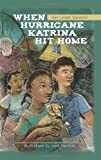 img - for When Hurricane Katrina Hit Home book / textbook / text book