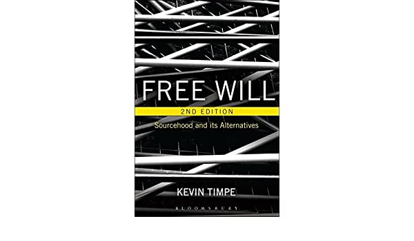 Free Will 2nd edition: Sourcehood and its Alternatives