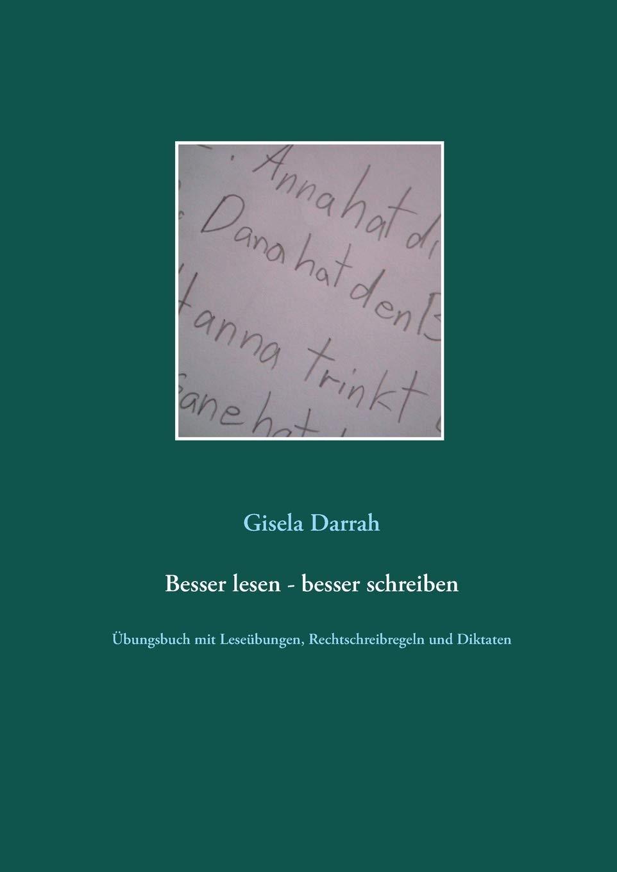 Besser Lesen   Besser Schreiben  Übungsbuch Mit Leseübungen Rechtschreibregeln Und Diktaten