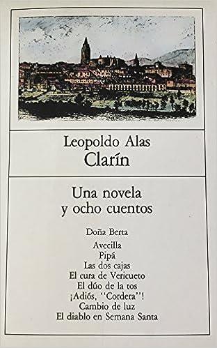 Doña Berta ; Avecilla ; Pipá [y otros relatos]: Leopoldo Alas: 9788432065354: Amazon.com: Books