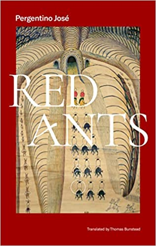 Amazon.com: Red Ants (9781646050192): Pergentino, José, Bunstead, Thomas:  Books