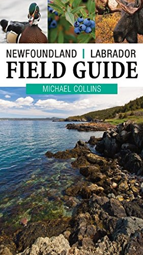 Newfoundland and Labrador Field Guide