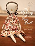 The Making of a Rag Doll: Design & Sew Modern Heirlooms