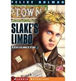 [ { SLAKE'S LIMBO } ] by Holman, Felice (AUTHOR) May-31-1986 [ Paperback ]