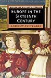 Europe in the Sixteenth Century (Blackwell History of Europe Book 1)