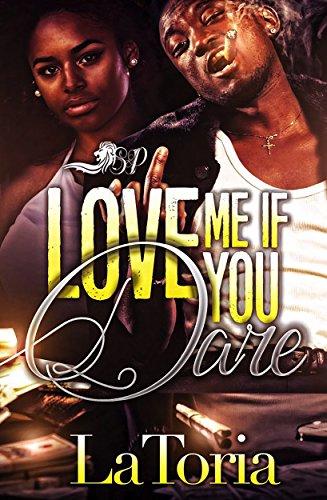 Love Me If You Dare (Love Me If You Dare  Book 1)