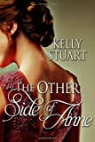 The Other Side of Anne, Kelly Stuart, 1499563221