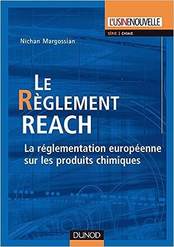 Livres Le règlement REACH - La réglementation européenne sur les produits chimiques pdf epub