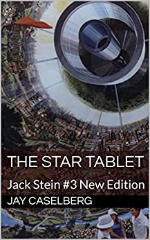 The Star Tablet: Jack Stein #3 New Edition by [Caselberg, Jay]