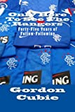 Only Here To See The Rangers: Forty-Five Years of Follow-Following