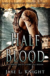Half-blood by Jaye L. Knight ebook deal
