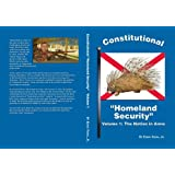 Constitutional Homeland Security : The Nation in Arms