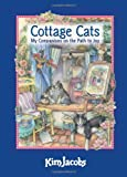 Cottage Cats: My Companions on the Path to Joy