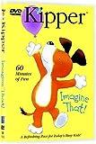 Kipper - Imagine That by Lionsgate / HIT Entertainment