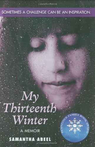 By Abeel, Samantha My Thirteenth Winter: A Memoir (2005) Mass Market Paperback