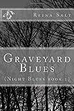 Graveyard Blues, Reina Salt, 1477514716
