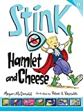 Image of Stink: Hamlet and Cheese