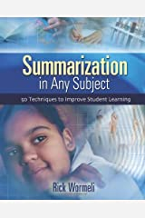 Summarization In Any Subject: 50 Techniques To Improve Student Learning Paperback