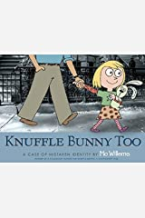 Knuffle Bunny Too: A Case of Mistaken Identity Paperback