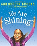 img - for We Are Shining book / textbook / text book