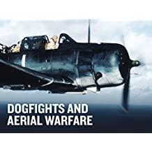 Dogfights and Aerial Warfare Season 1