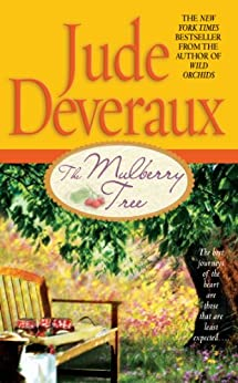 The Mulberry Tree by [Deveraux, Jude]