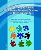 Establishing Academic Structures in Computer Science at Herat University, Balschun, Alexandra and Suhr, Jan, 3889398324