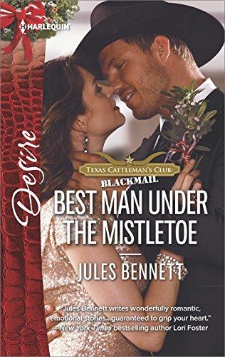 Best Man Under the Mistletoe (Texas Cattleman's Club: Blackmail)