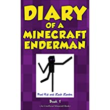 Minecraft Books: Diary of a Minecraft Enderman Book 1: Endermen Rule! (An Unofficial Minecraft Book)