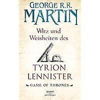 Witz und Weisheiten des Tyrion Lennister: Game of Thrones