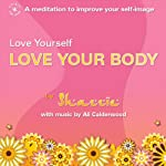 Love Yourself - Love Your Body |  Shazzie