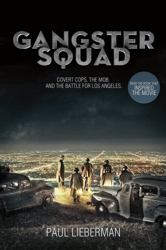 Gangster Squad: Covert Cops, the Mob, and the Battle for Los -