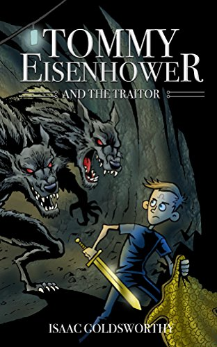 Amazon tommy eisenhower the traitor ebook isaac goldsworthy tommy eisenhower the traitor by goldsworthy isaac fandeluxe Ebook collections
