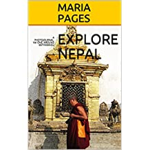 EXPLORE NEPAL: A PHOTOJOURNAL. Vol ONE. AROUND KATHMANDU