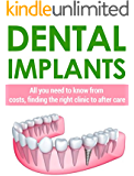 Dental Implants: All You Need To Know From Costs, Finding The Right Clinic To After Care!