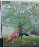 Developmental Psychology : Childhood and Adolescence, Collins, W. Andrew and Kuczaj, Stanley A., 0023770104