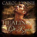 Healing Dr. Ryan