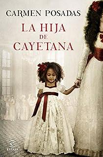 La hija de Cayetana par Posadas