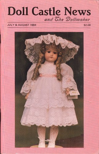 Antique Doll Wig (Doll Castle News and The Dollmaker: July & August 1984, Vol. XXIV, No. III)