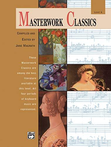 Masterwork Classics: Level 6, Book & CD