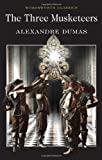 The Three Musketeers (Wordsworth Classics) by Alexandre Dumas (5-May-1992) Paperback