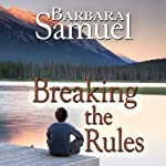 Breaking the Rules | Barbara Samuel,Ruth Wind