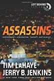 Assassins: Assignment: Jerusalem, Target: Antichrist (Left Behind #6)