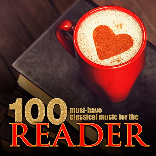 100 Must-Have Classical Music ...