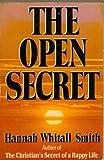 The Open Secret, Hannah Whitall Smith, 0892831952