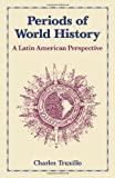 img - for Periods of World History: A Latin American Prespective book / textbook / text book
