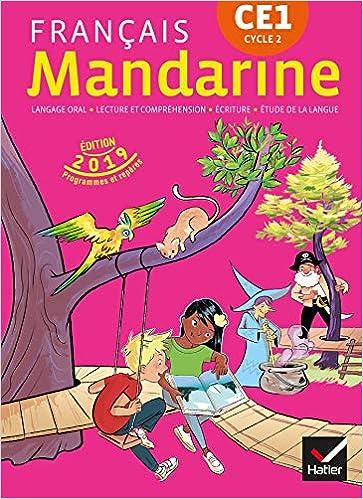 Amazon Fr Mandarine Francais Ce1 Ed 2019 Livre Eleve