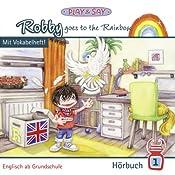 Robby goes to the Rainbow (Robby 1) | Fiona Stöber